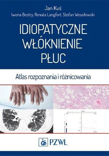 Okładka książki Idiopatyczne włóknienie płuc. Atlas rozpoznania i różnicowania