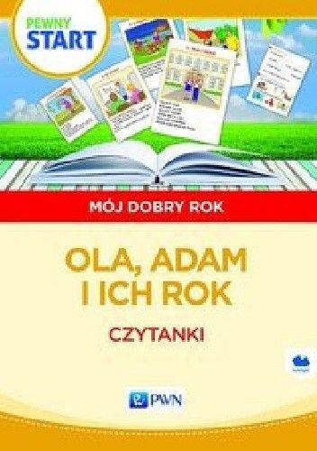 Okładka książki Pewny start Mój dobry rok Ola, Adam i ich rok Czytanki