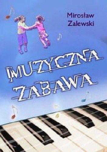 Okładka książki Muzyczna zabawa