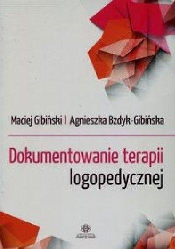 Okładka książki Dokumentowanie terapii logopedycznej