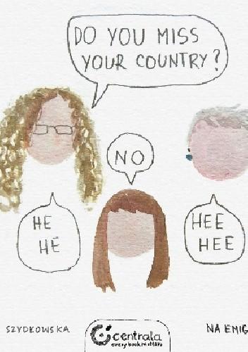 Okładka książki Do you miss your country?