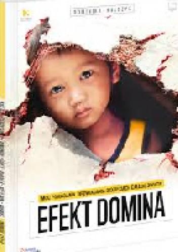 Okładka książki Efekt domina. Moc pomagania. Opowiadania o dzieciach całego świata