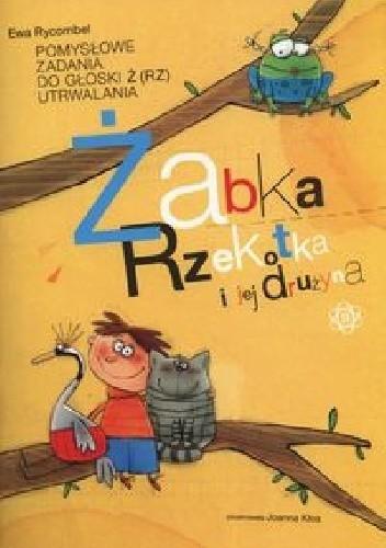 Okładka książki Żabka rzekotka i jej drużyna
