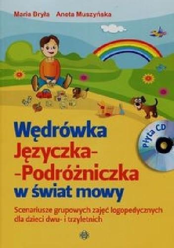Okładka książki Wędrówka Języczka Podróżniczka w świat mowy