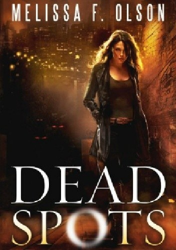 Okładka książki Dead Spots