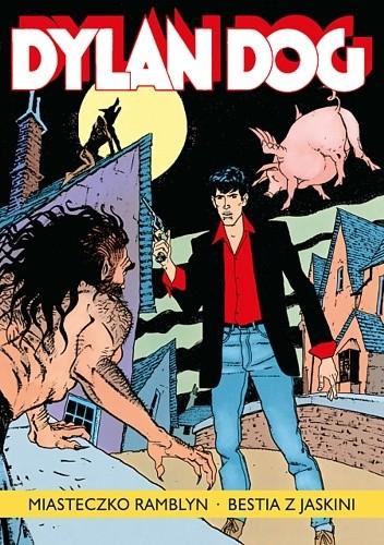 Okładka książki Dylan Dog: Miasteczko Ramblyn. Bestia z jaskini