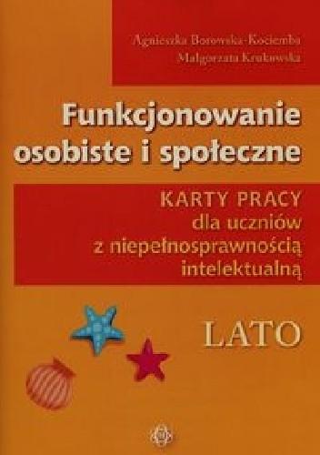 Okładka książki Funkcjonowanie osobiste i społeczne Karty pracy dla uczniów z niepełnosprawnością intelektualną Lato