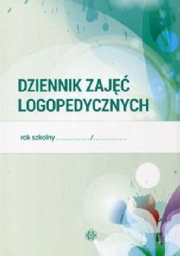 Okładka książki Dziennik zajęć logopedycznych