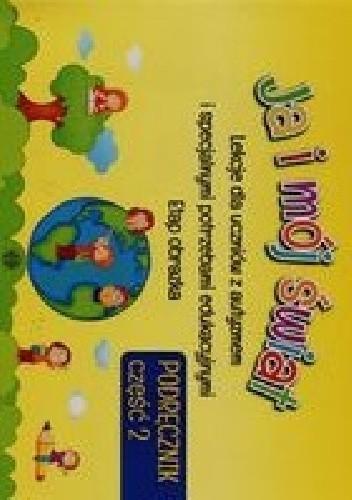Okładka książki Ja i mój świat Podręcznik Część 2