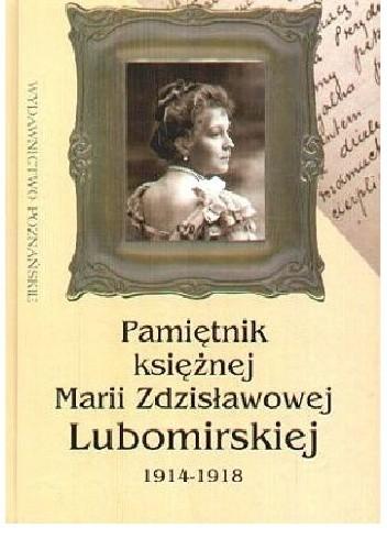 Okładka książki Pamiętnik księżnej Marii Zdzisławowej Lubomirskiej 1914-1918