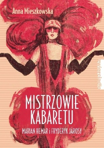 Okładka książki Mistrzowie kabaretu. Marian Hemar i Fryderyk Járosy