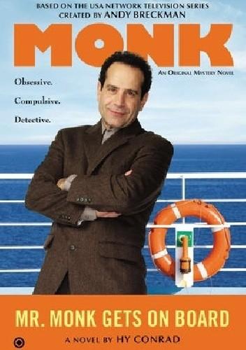 Okładka książki Mr. Monk Gets on Board