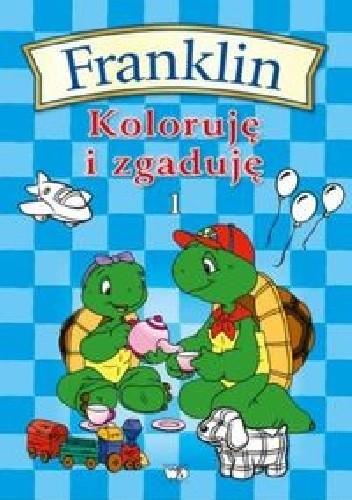 Okładka książki Franklin Koloruję i zgaduję 1