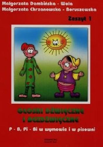 Okładka książki Głoski dźwięczne i bezdźwięczne Zeszyt 1