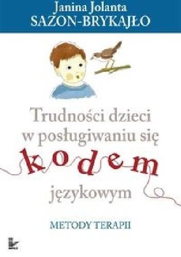 Okładka książki Trudności dzieci w posługiwaniu się kodem językowym