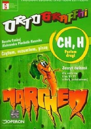 Okładka książki Ortograffiti CH, H Poziom drugi Zeszyt ćwiczeń