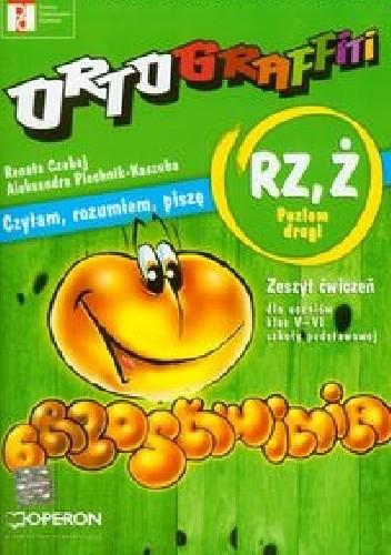 Okładka książki Ortograffiti RZ, Ż Poziom drugi Zeszyt ćwiczeń