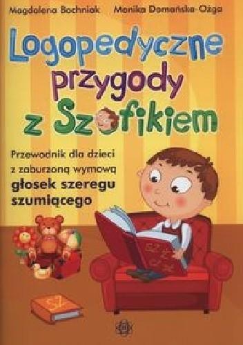 Okładka książki Logopedyczne przygody z Szafikiem