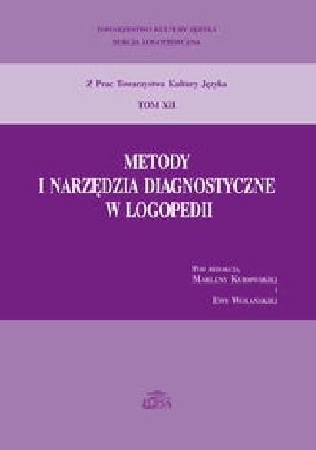 Okładka książki Metody i narzędzia diagnostyczne w logopedii