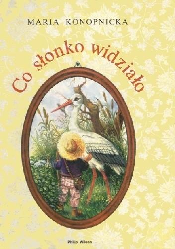 Okładka książki Co słonko widziało