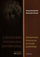Z zagadanień psychologii historycznej. Interpretacje historyczne w oczach psychologa