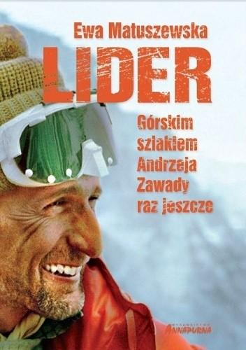 Okładka książki Lider. Górskim szlakiem Andrzeja Zawady raz jeszcze