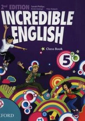 Okładka książki Incredible English 5 Class Book