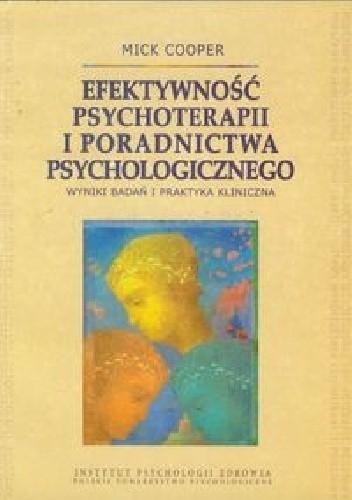 Okładka książki Efektywność psychoterapii i poradnictwa psychologicznego