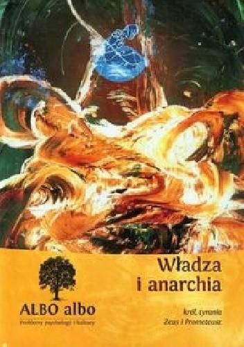 Okładka książki Albo albo Władza i anarchia