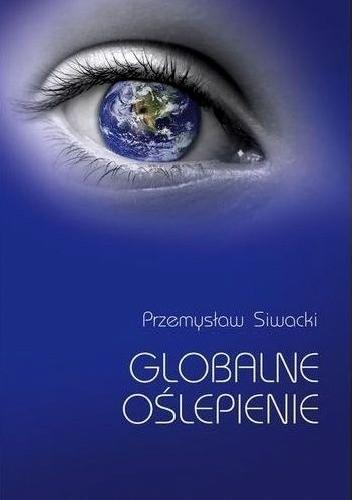 Okładka książki Globalne oślepienie
