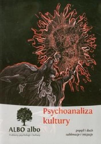 Okładka książki Albo albo Psychoanaliza kultury