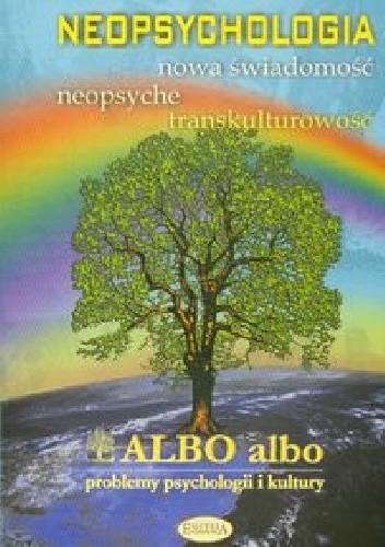 Okładka książki Albo albo Neopsychologia