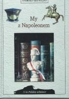My z Napoleonem