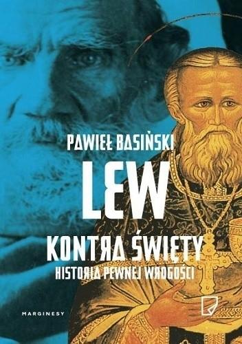 Okładka książki Lew kontra święty. Historia pewnej wrogości