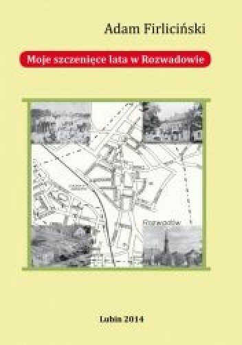 Okładka książki Moje szczenięce lata w Rozwadowie