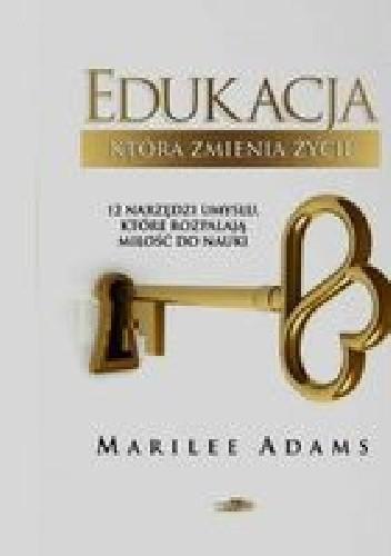 Okładka książki Edukacja, która zmienia życie