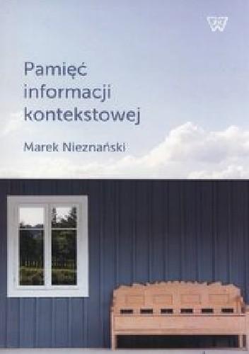 Okładka książki Pamięć informacji kontekstowej