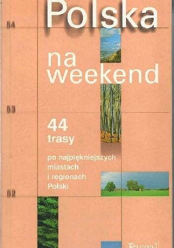 Okładka książki Polska na weekend