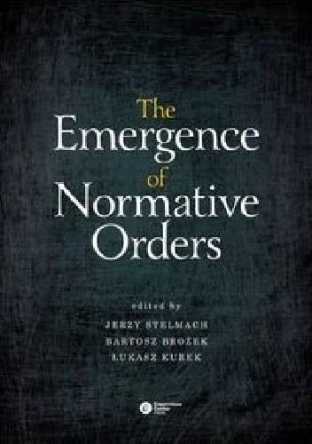 Okładka książki The Emergence of Normative Orders