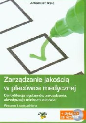 Okładka książki Zarządzanie jakością w placówce medycznej