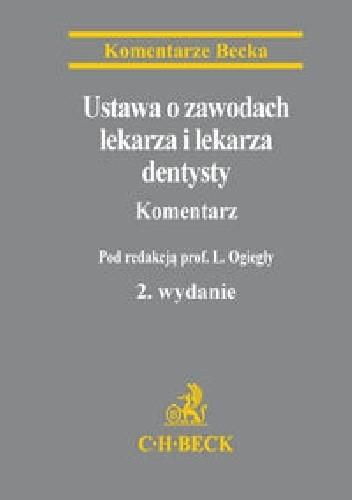 Okładka książki Ustawa o zawodach lekarza i lekarza dentysty. Komentarz. Wydanie 2