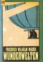 Wunderwelten: ein klassischer Science Fiction Roman