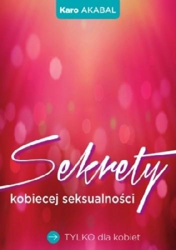 Okładka książki Sekrety kobiecej seksualności