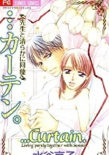 Okładka książki ...Curtain. - Sensei to Kiyoraka ni Dousei