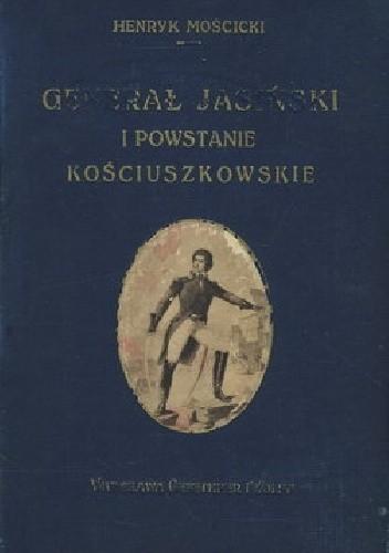 Okładka książki Generał Jasiński i powstanie kościuszkowskie