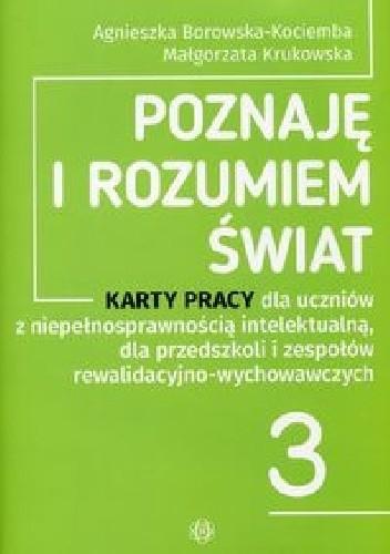 Okładka książki Poznaję i rozumiem świat 3 Karty pracy