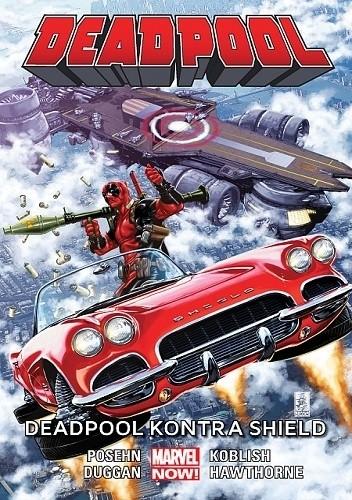 Okładka książki Deadpool: Deadpool kontra SHIELD