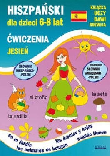 Okładka książki Hiszpański dla dzieci 6-8 lat Ćwiczenia Jesień