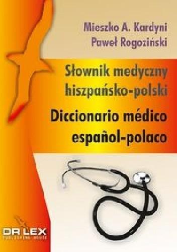Okładka książki Słownik medyczny hiszpańsko-polski