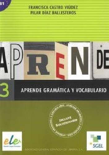 Okładka książki Aprende 3 Gramatica y vocabulairo B1